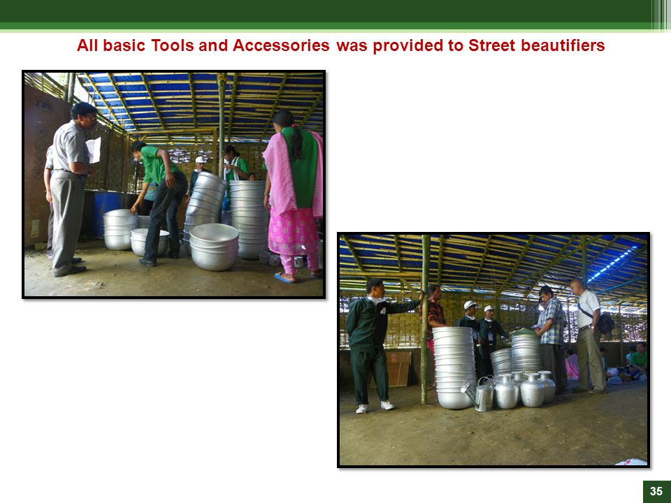 All basic Tools and Accessories was provided to Street beautifiers