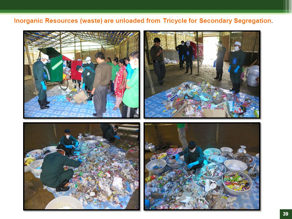 Inorganic Resources (waste) are unloaded from Tricycle for Secondary Segregation.