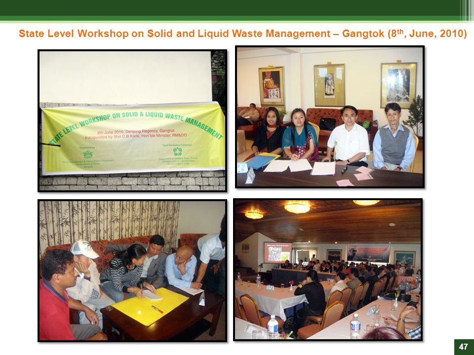 State Level Workshop on Solid and Liquid Waste Management – Gangtok (8th, June, 2010)