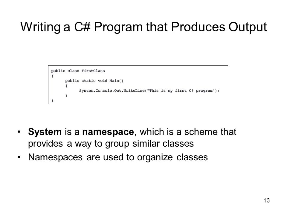 Writing a C# Program that Produces Output