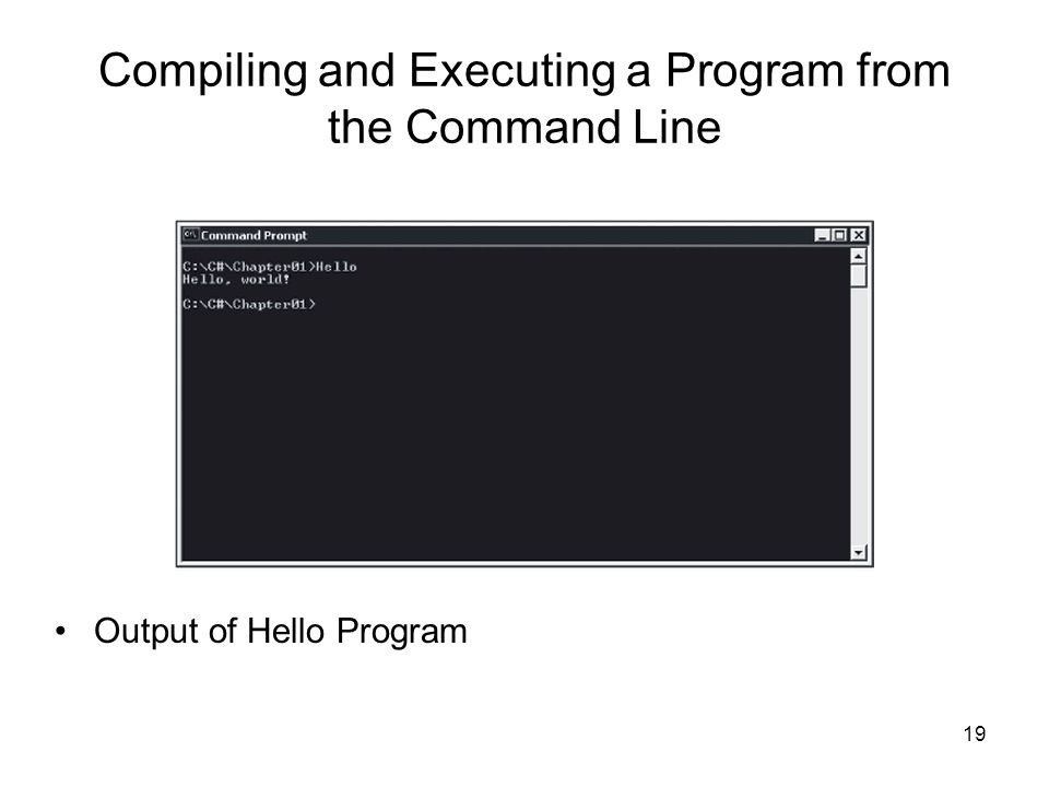 Compiling and Executing a Program from the Command Line