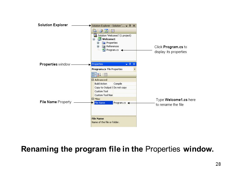 Renaming the program file in the Properties window.