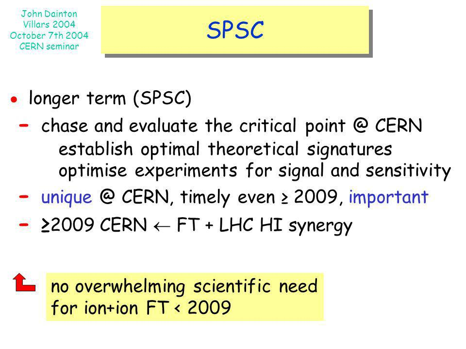 - chase and evaluate the critical point @ CERN