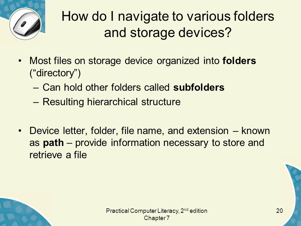 How do I navigate to various folders and storage devices