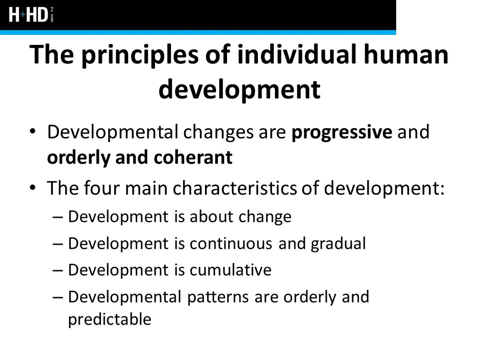 The principles of individual human development