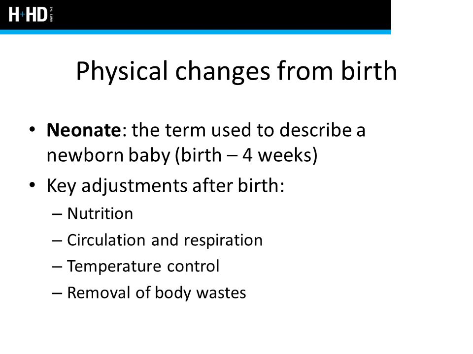 Physical changes from birth