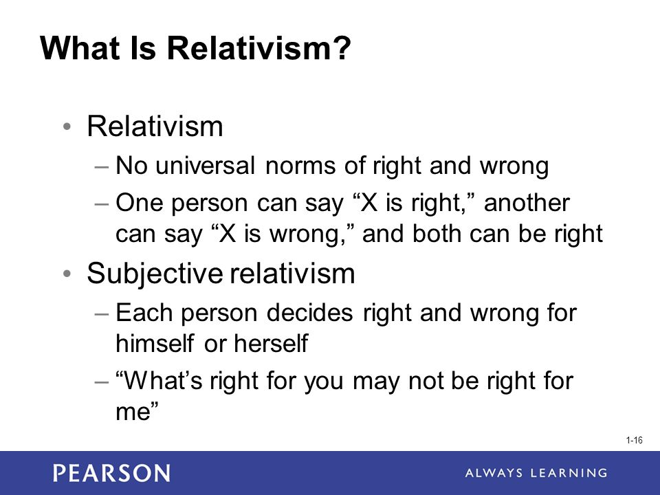subjective relativism Moral relativism and moral subjectivism michael taber st mary's college of maryland moral relativism what makes the right actions right, and the wrong actions wrong.