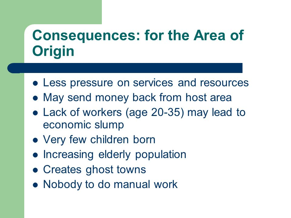 Consequences: for the Area of Origin