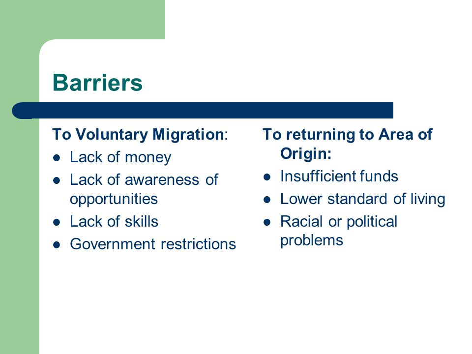 Barriers To Voluntary Migration: Lack of money