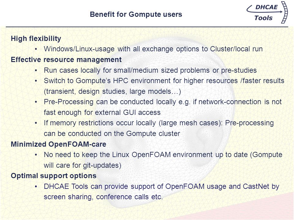 Benefit for Gompute users