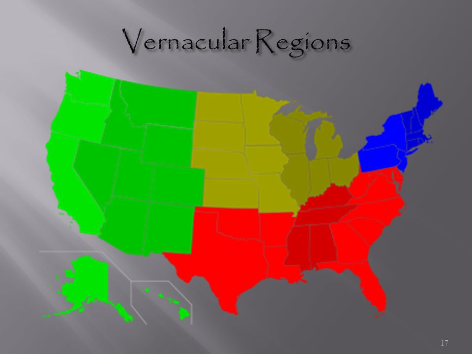 Vernacular Region The Five Themes Of Geo...