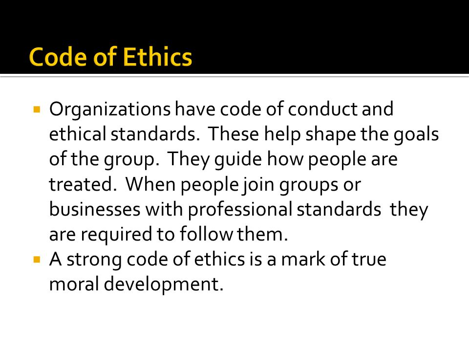 code of ethics The great majority of this document is excerpted from the code of ethics for museums adopted by the board of directors of the american association of museums (aam), 1993, updated 2000, as well as the code of ethics for aam, 2004, amended 2007.