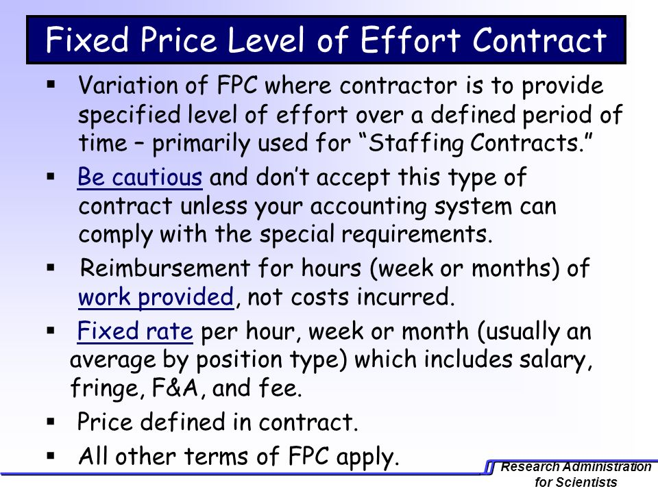 Comp 918 research administration for scientists ppt for Fixed price construction contract