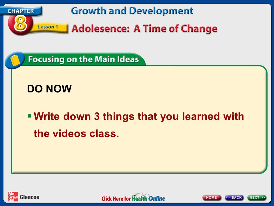 DO NOW Write down 3 things that you learned with the videos class.
