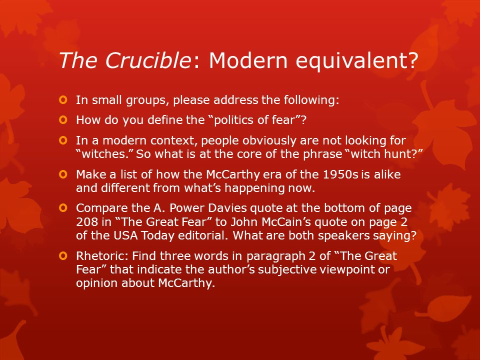 The crucible and the great fear