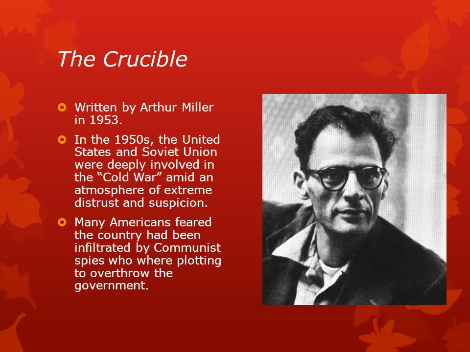 the threat of persecution in the crucible by arthur miller The crucible by arthur miller was a tale of the the witchcraft trials in salem, massachusetts during the late 17th century it was an interesting way to learn about the witchcraft trials without having the feel of reading a textbook.