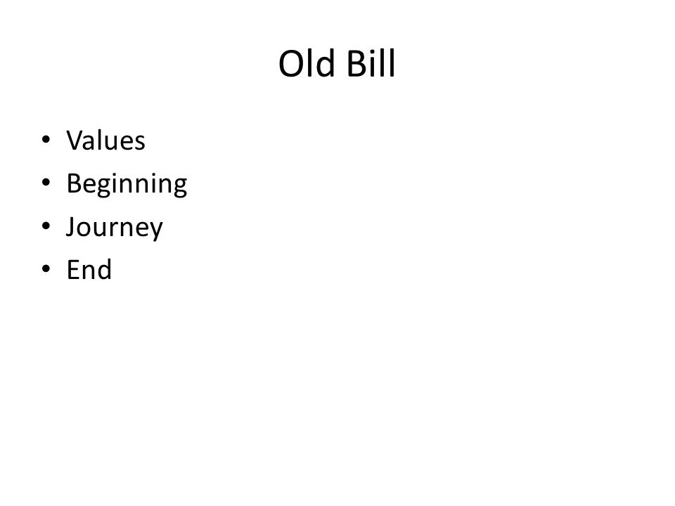 the simple gift old bill essay Here are some notes on caitlin and old bill - when i find billy i can send them  this is what i've written on the simple gift, chapter 3 longlands road.
