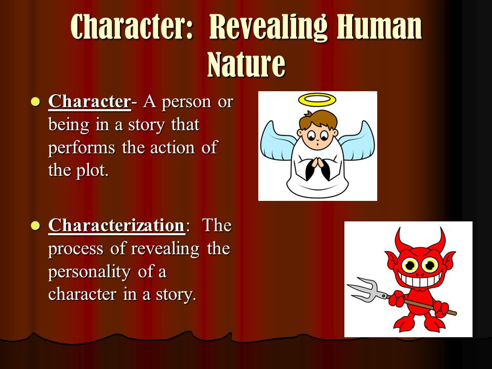 Character: Revealing Human Nature
