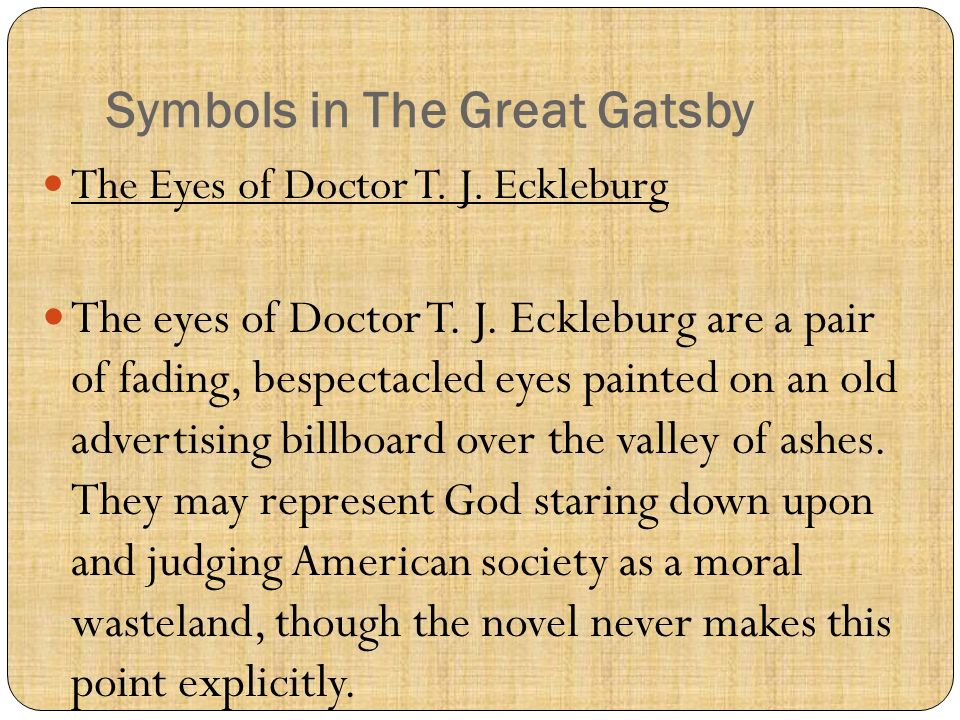 Interpreting Prominent Symbols in The Great Gatsby