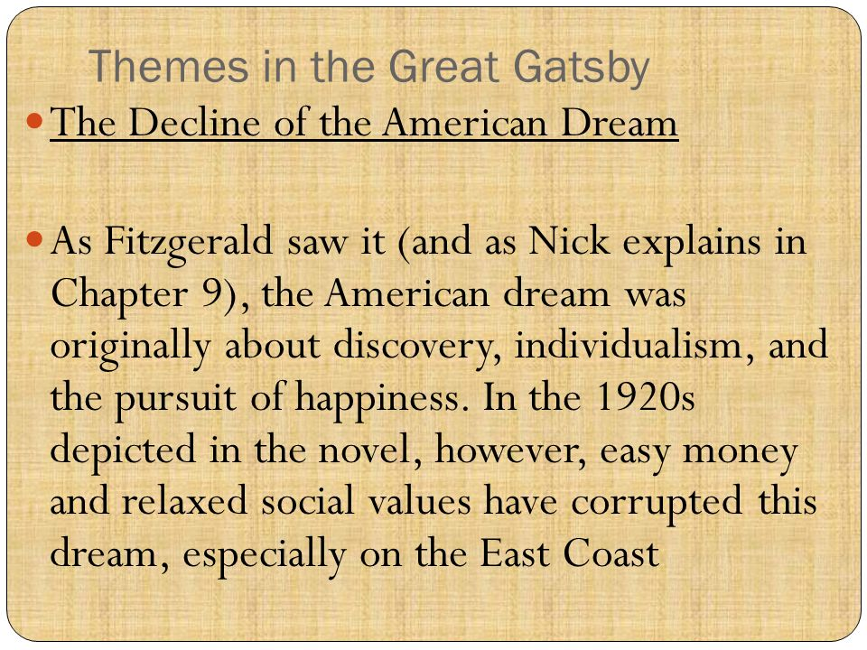 great gatsby american dream essay thesis The american dream is one of the most important themes in the great gatsby the american success story is that of hard work allowing a.