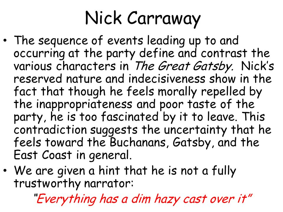 Nick S Nature In Chapter  Of The Great Gatsby