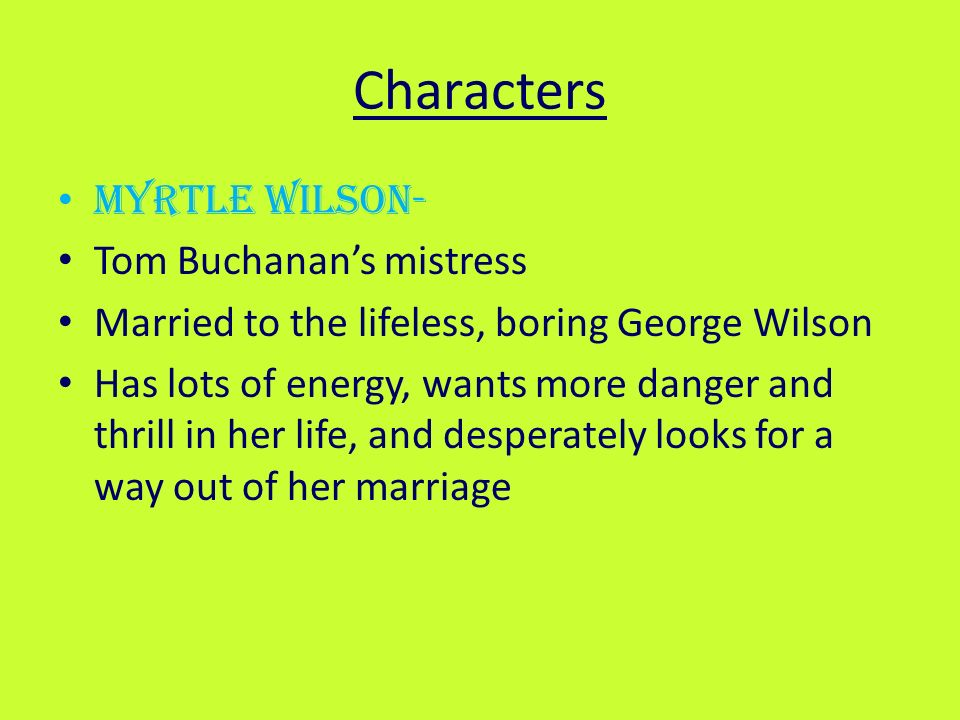 a comparison of george wilson and tom buchanan Character analysis of tom buchanan from the great gatsby out of the five main characters in the great gatsby, i disliked tom buchanan the most ( however his wife daisy was a close second) he just didn't seem like he was a nice person, and he also seemed extremely self-absorbed.