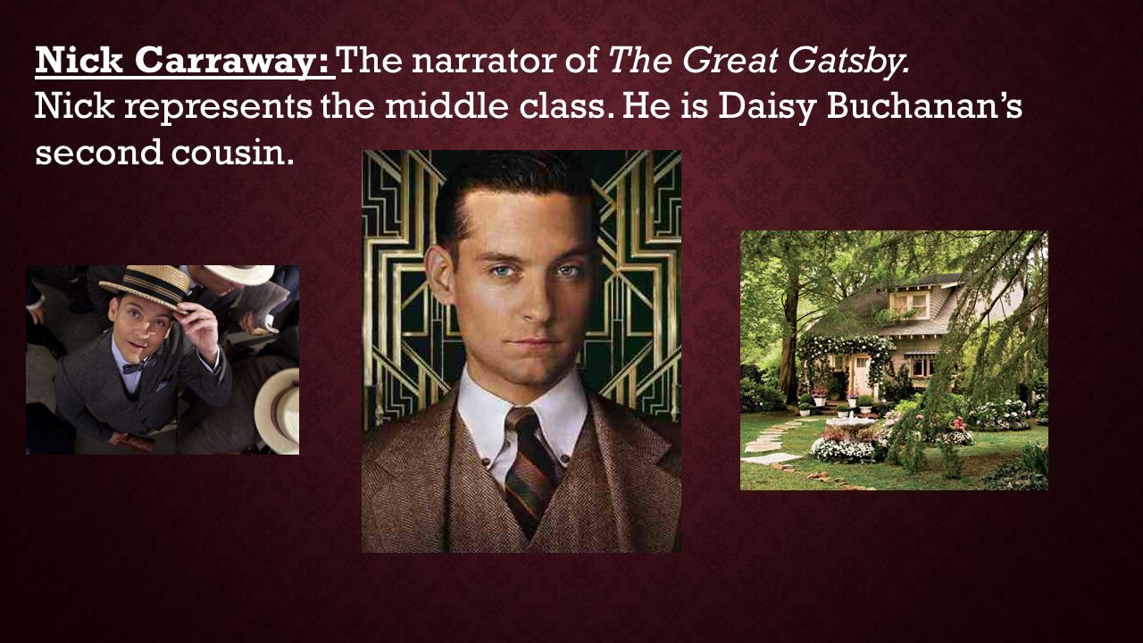 The great gatsby a narration of nick carraway
