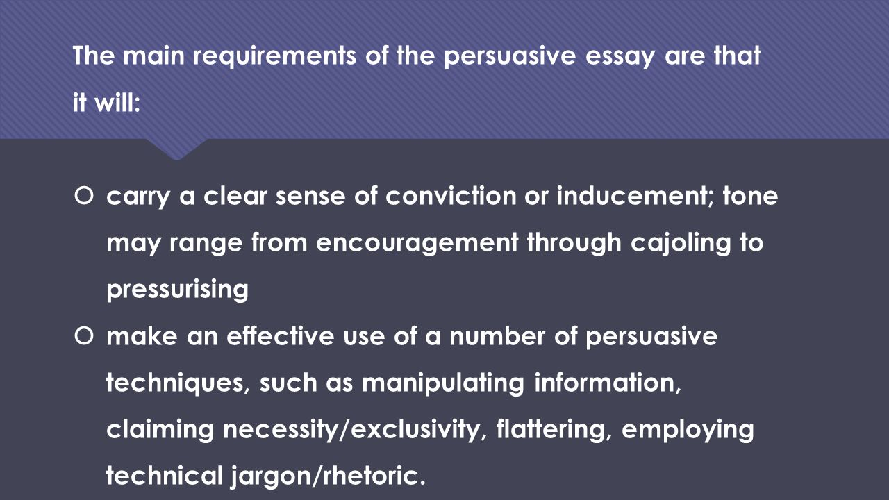 persuasive essay requirements Writing proficiency exam directions one analytic or persuasive essay with citations from has not met the requirements of the exam and must take the ll.
