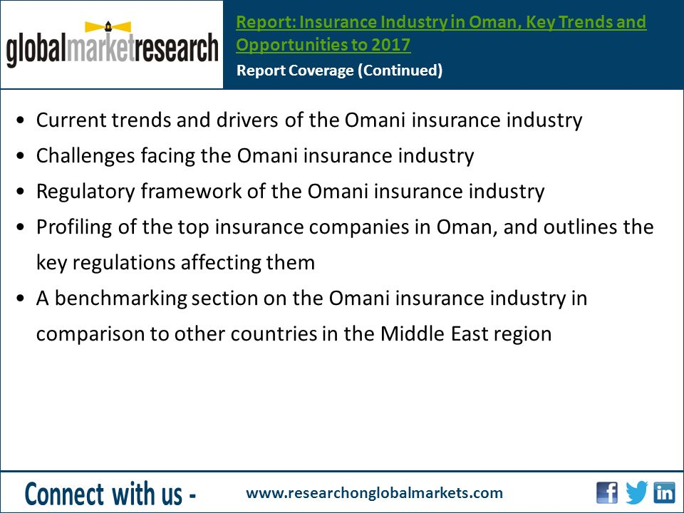 oman insurance industry trends and opportunities Timetric's 'the insurance industry in oman, key trends and opportunities to 2018' report provides detailed analysis of the market trends, drivers, challenges in the omani insurance industry.