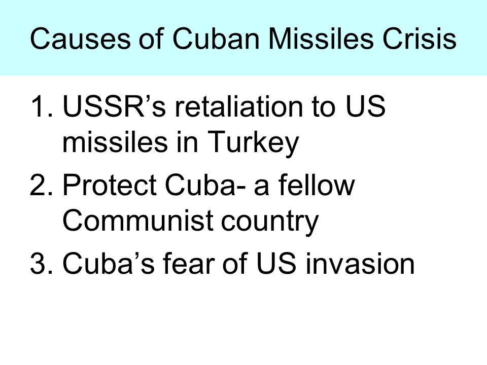 an overview of the causes of the cuban missile crisis False alarms in the nuclear age  beyond the cuban missile crisis the cuban missile crisis is the best-known example of narrowly avoiding nuclear war.