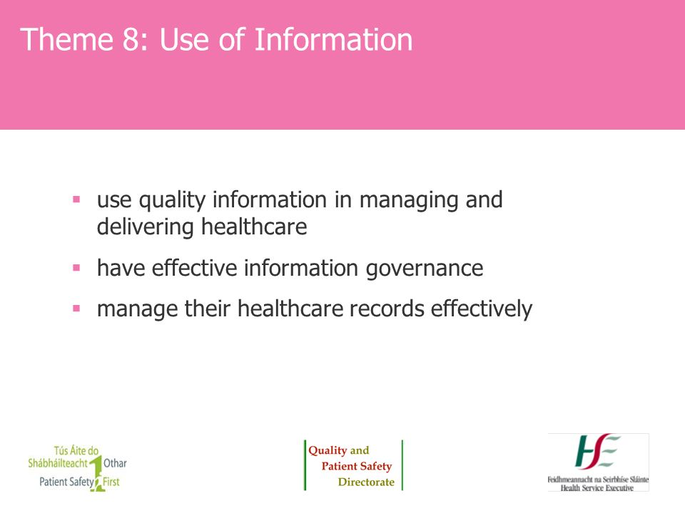 Theme 8: Use of Information