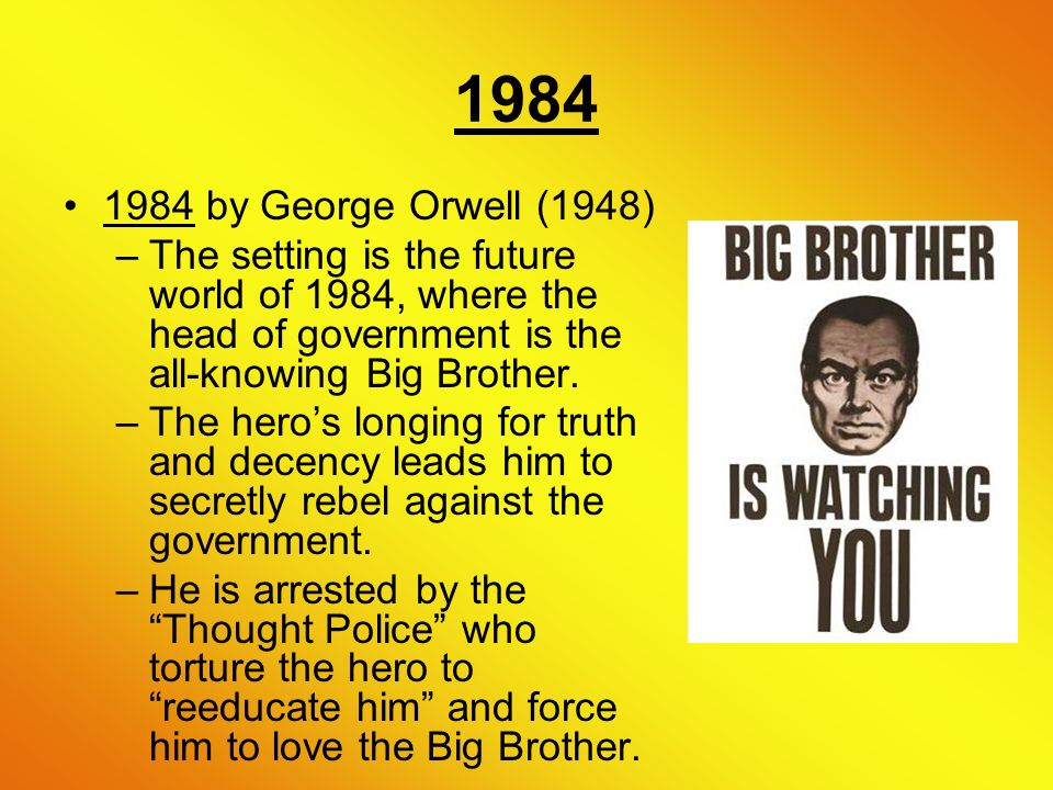 1984 big brother's dystopian world 1984 is a dystopian story set in the future the world has been separated into three supreme powers, eastasia, eurasia and oceania big brother the supreme dictator or oceania, save for the.