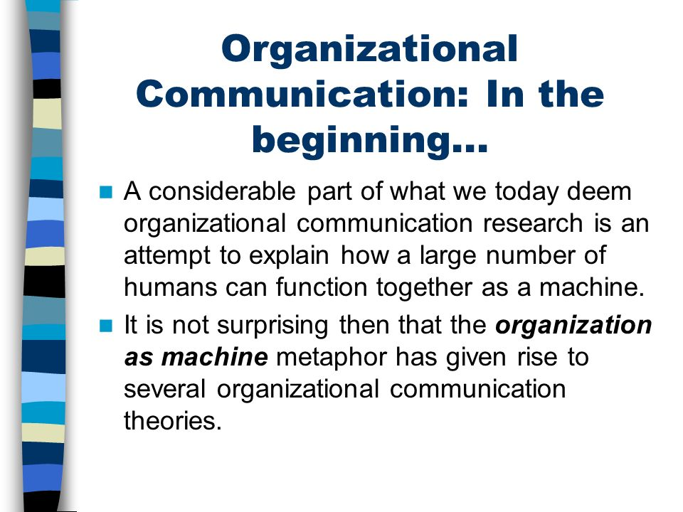 Organizational Communication: In the beginning...