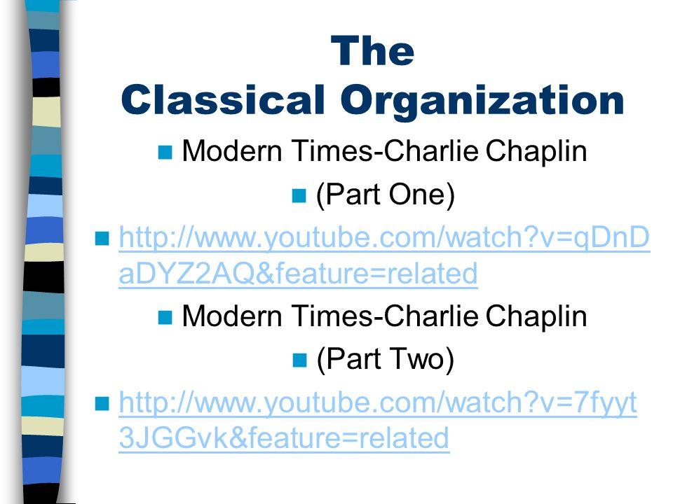 The Classical Organization