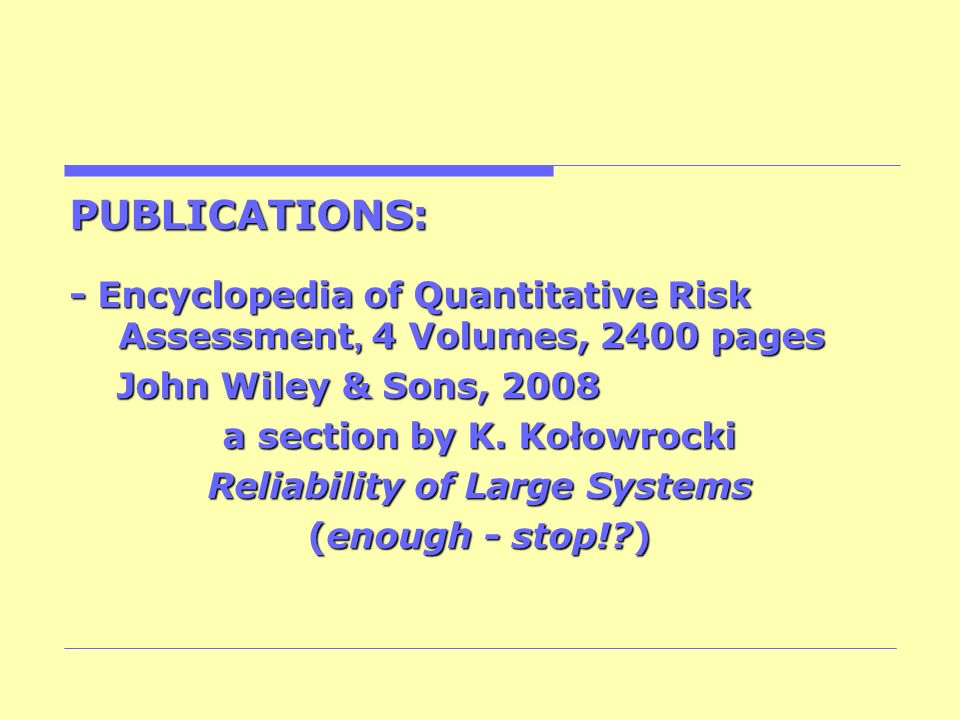 a section by K. Kołowrocki Reliability of Large Systems