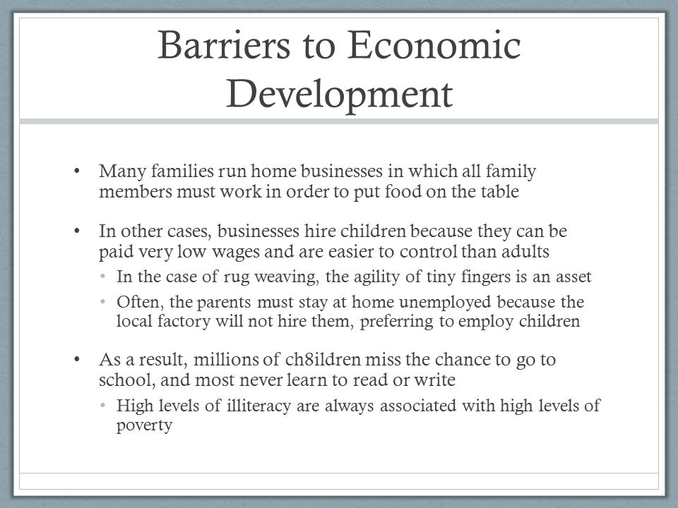 barriers to economic development in ghana Barriers to sme growth in ghana  the role of entrepreneurs in promoting the economic development of nations has been widely recognised (mcpherson, 1996 mead and .