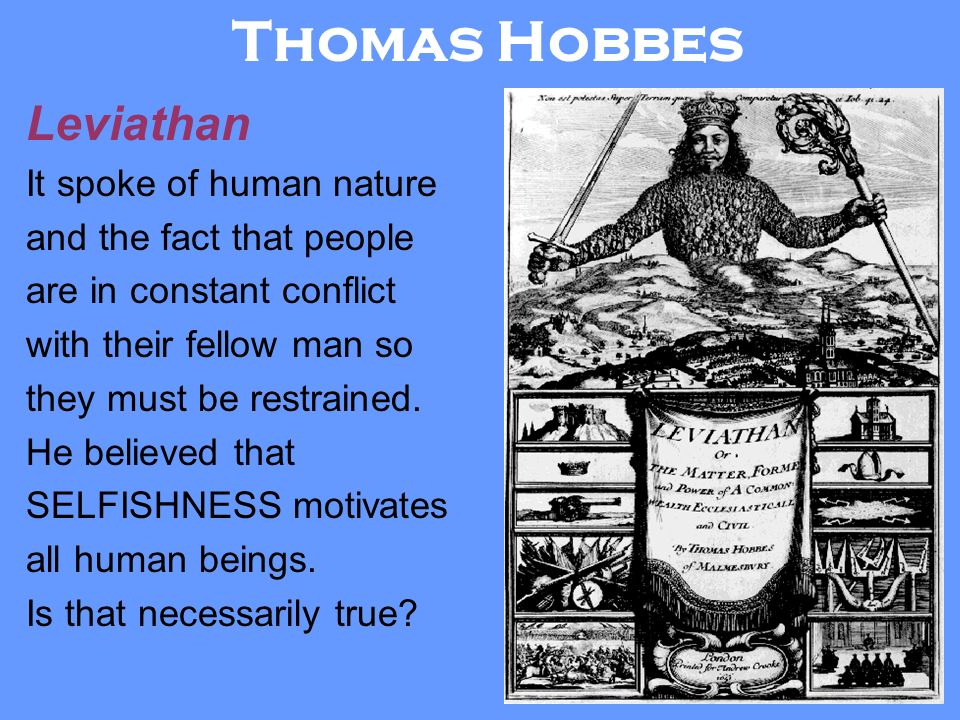 thomas hobbes and the nature of mankind Ada270 ih iii h 299 1  several of these questions are addressed by both thomas hobbes in  wrote of how mankind was able to leave the state of nature and.