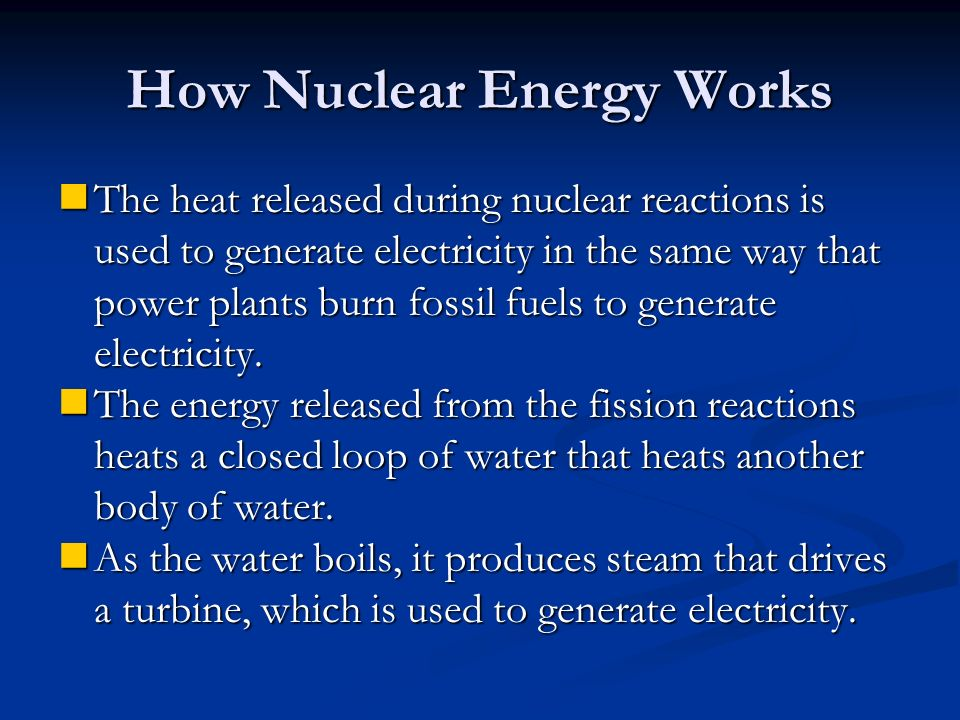 How Nuclear Energy Works