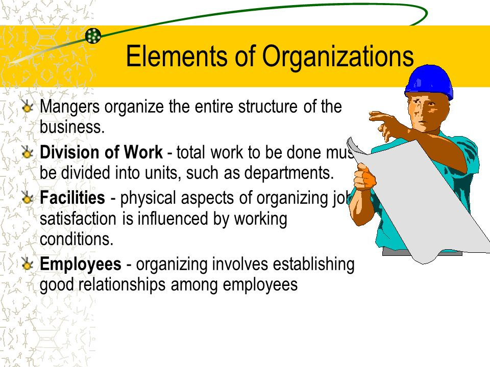 Elements of Organizations