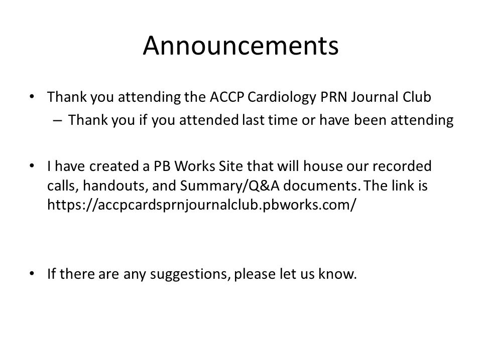Accp cardiology prn journal club ppt video online download announcements thank you attending the accp cardiology prn journal club pronofoot35fo Image collections