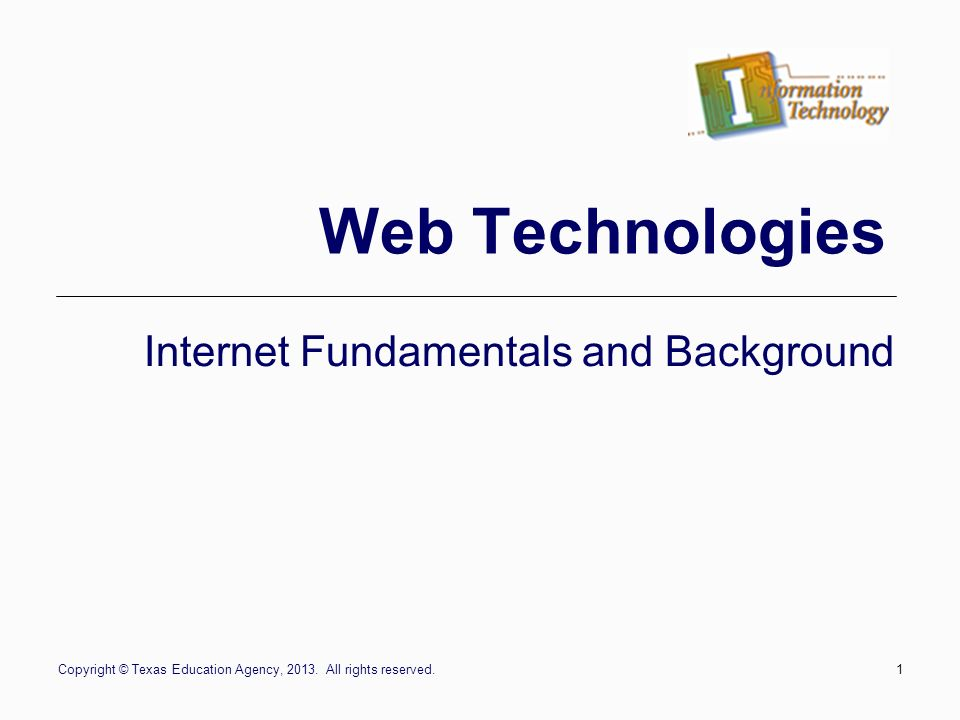 Internet Fundamentals and Background