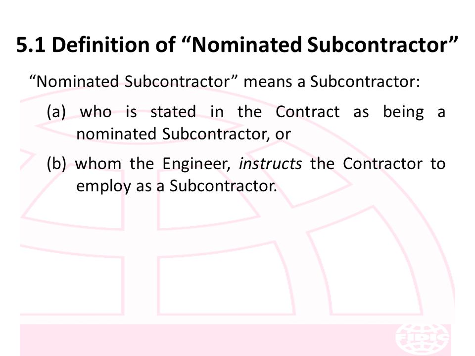 Fidic conditions of contract for construction ppt download 51 definition of nominated subcontractor platinumwayz