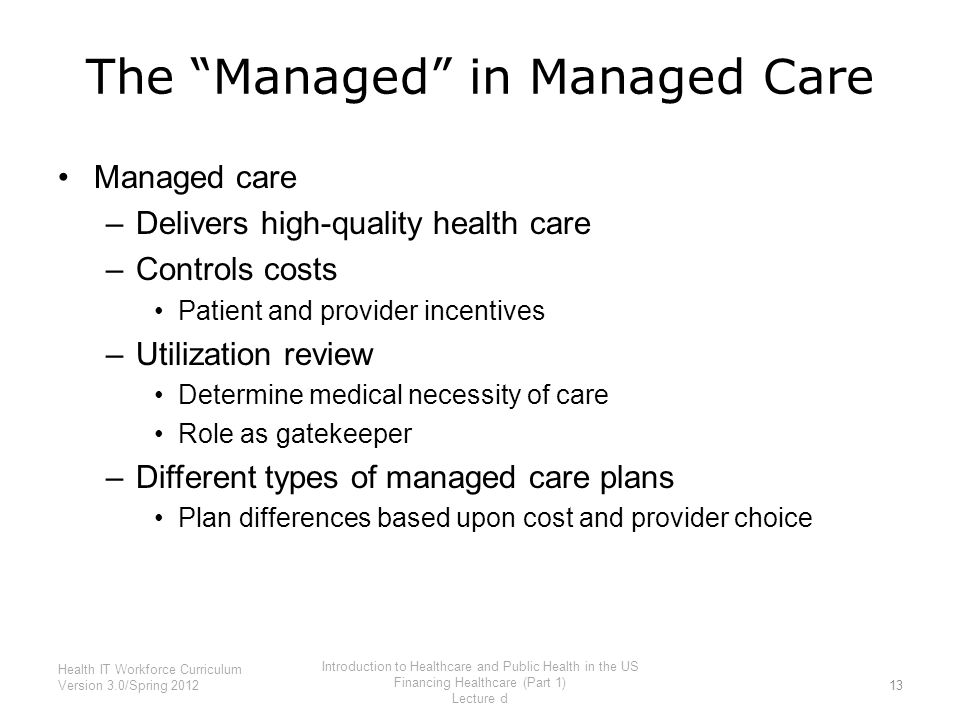 an introduction to the types of managed care organization Health insurance - ch 3 (managed health care)  reviews health care provided by managed care organizations types of quality reviews performed include government .