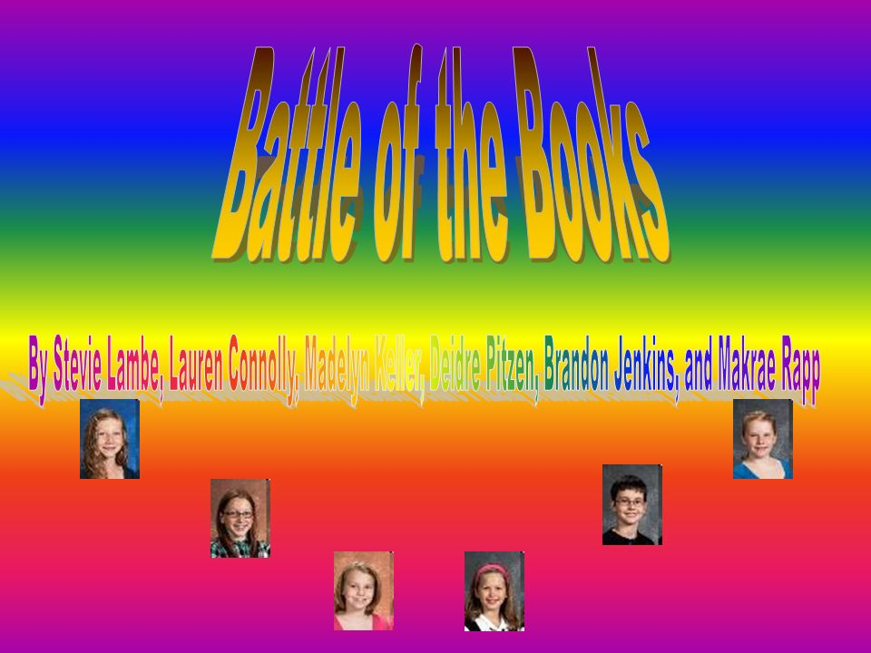 Battle Of The Books By Stevie Lambe Lauren Connolly Madelyn Keller