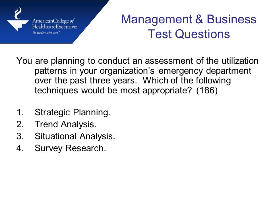 test questions management and the organization Answer the questions based on what you do, how you think, and what you have said and done in the past not what you think the test might be looking for if you try to game the test it will lead to inconsistent answers and that will raise red flags and then you won't have a very good chance at a good score.