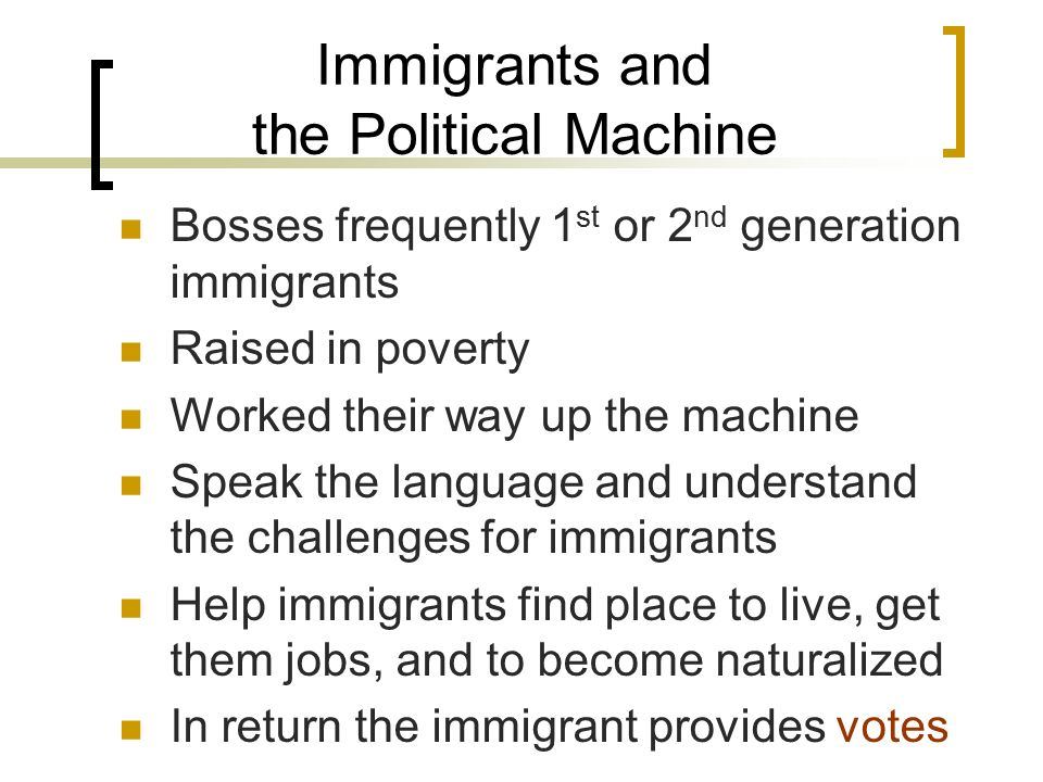 Immigrants and the Political Machine