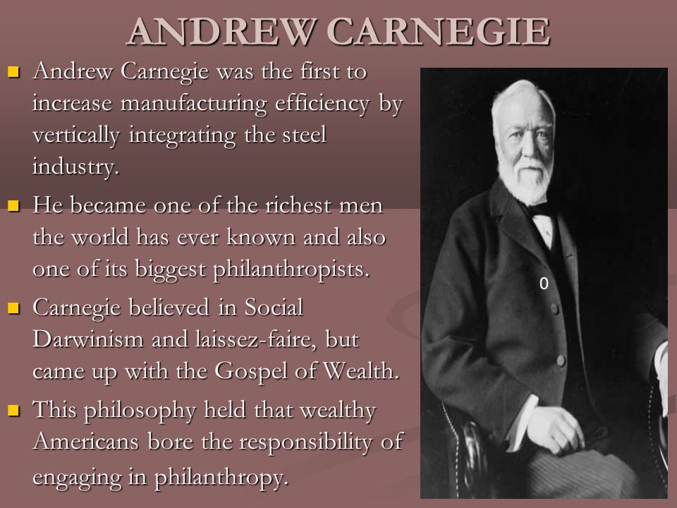andrew carnegie on the gospel of Andrew carnegie would be a better book had it been pared down from 800  pages of text to, say, 650, because nasaw is in love with his.