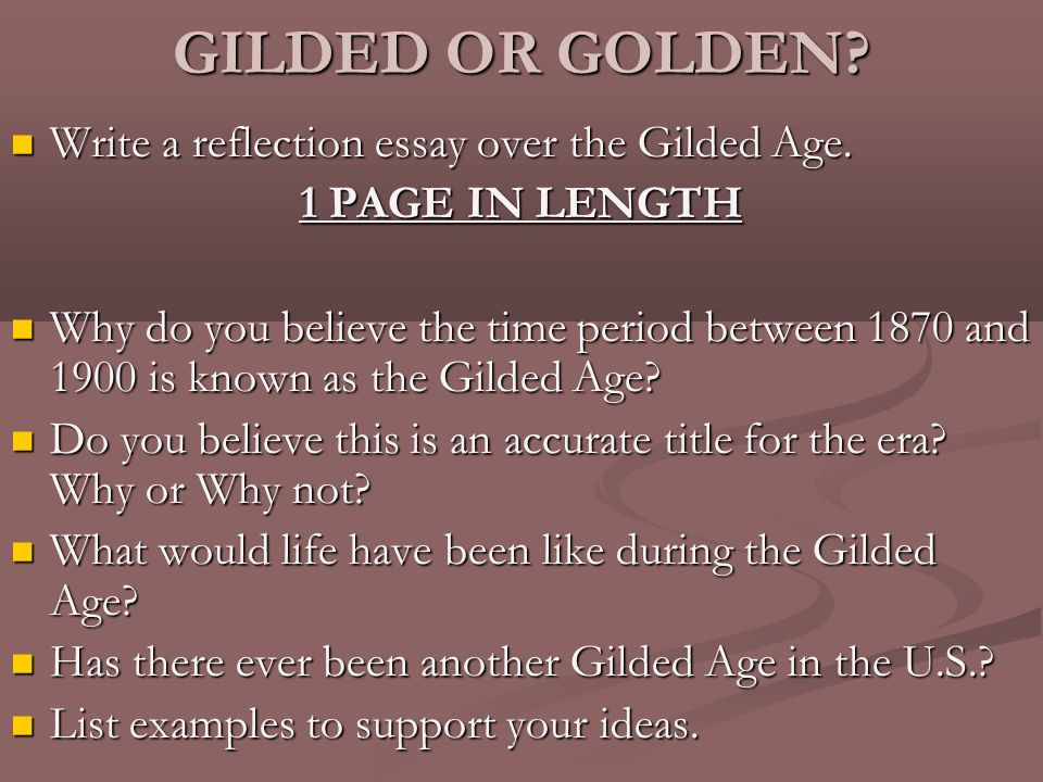 "entertainment in the gilded age essay The tweed ring and machine politics the late nineteenth and very early twentieth centuries in america are often referred to as the ""gilded age."