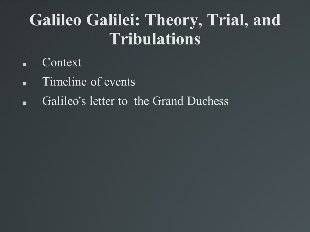 the motivation of galileos pursuit in astronomy Start studying history of psych sometimes epicureanism can be confused with this which is the reckless pursuit of galileos ideas had powerful influences.