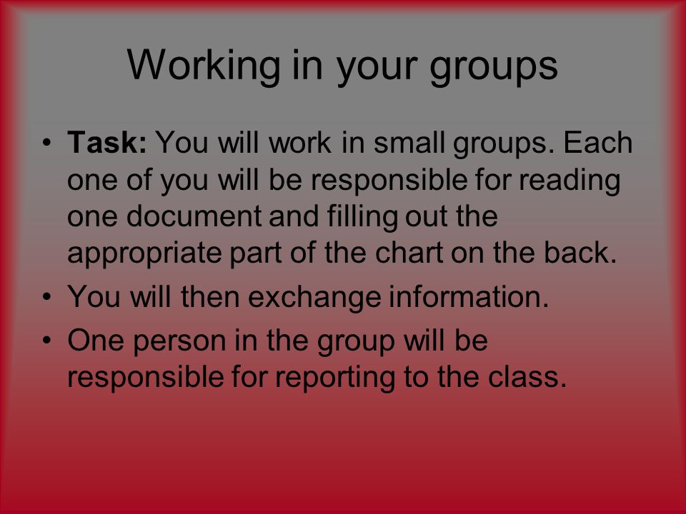 Working in your groups